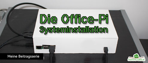 Office-Pi Systeminstallation