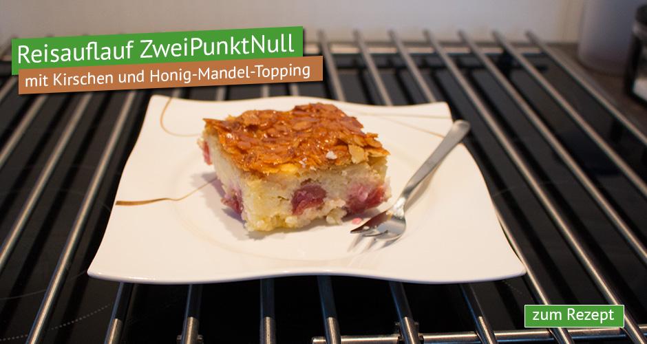 Reisauflauf mit Kirschen und Honig-Mandel-Topping