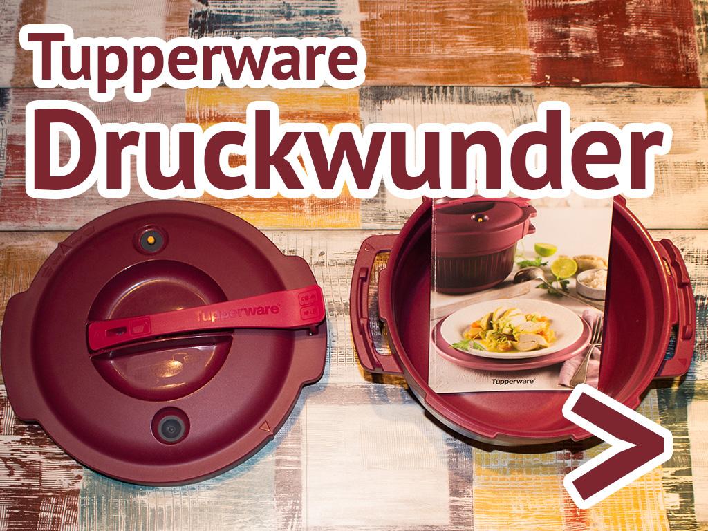 Tupperware Druckwunder