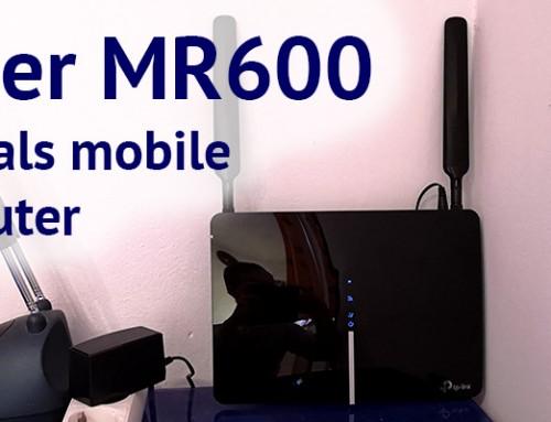 TP-Link Archer MR600 – LTE-Internet fürs 2. Office